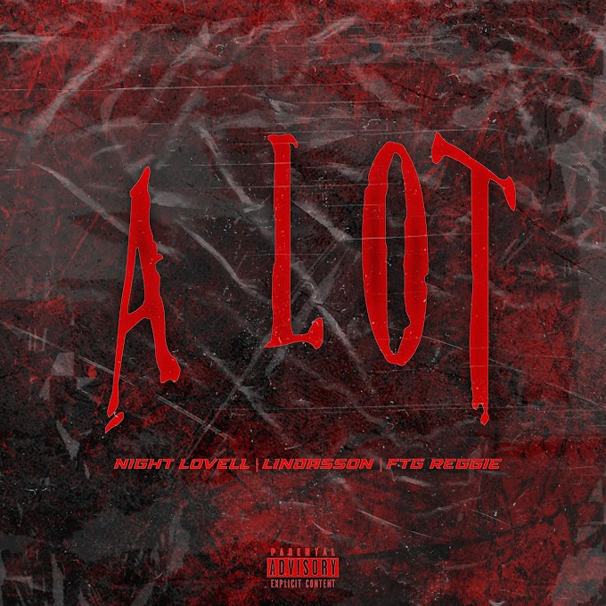 Night Lovell, Lindasson & FTG Reggie - A Lot - Single [iTunes Plus AAC M4A]