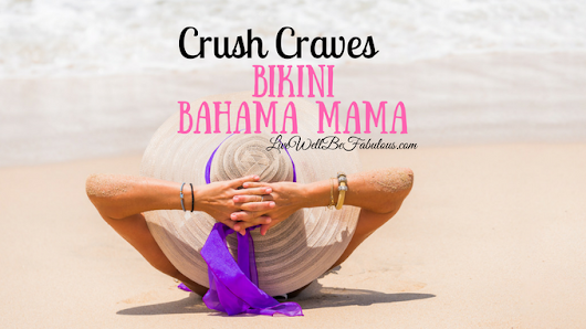 Crush Craves Bikini Bahama Mama