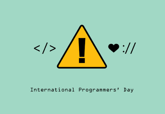 Programmer's Day: A day to celebrate and evaluate how to audit your code