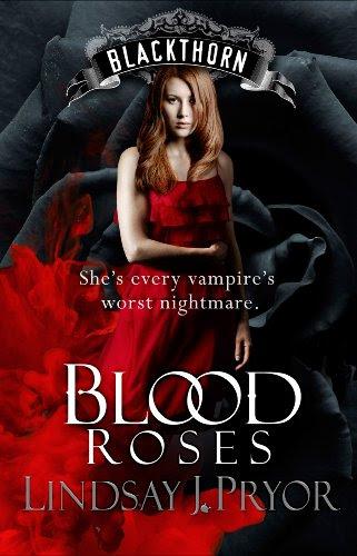 Blood Roses (Blackthorn) by Lindsay J. Pryor