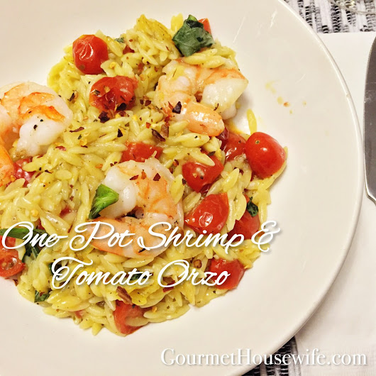 One-Pot Shrimp and Tomato Orzo - The Gourmet Housewife