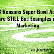 3 Reasons Super Bowl Ads are STILL Bad Examples of Marketing - Laura B. Poindexter