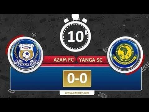 Azam FC VS Yanga SC (LIVE)