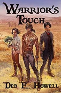 Warrior's Touch by Deb E. Howell