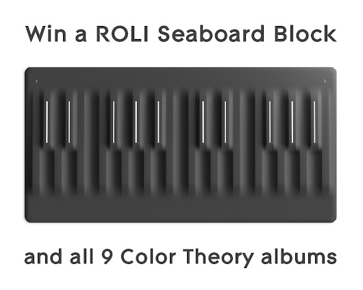Win a ROLI Seaboard Block & All 9 Color Theory Albums