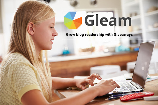 Gleam: Grow Blog Readership with Giveaways and Competitions