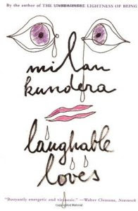 laughable-loves-kundera-book-cover-2