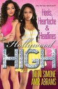 Title: Heels, Heartache & Headlines, Author: Ni-Ni Simone