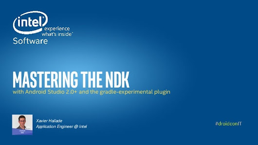 Mastering the ndk with android studio and the gradle-experimental plu…