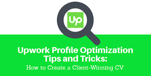 Upwork Profile Optimization Tips and Tricks: How to Create a Client-Winning CV - Screenshot Monitor Blog