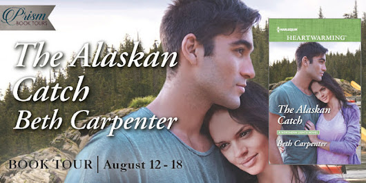 Guest Post including Interview ~ The Alaskan Catch by Beth Carpenter... #romance #books