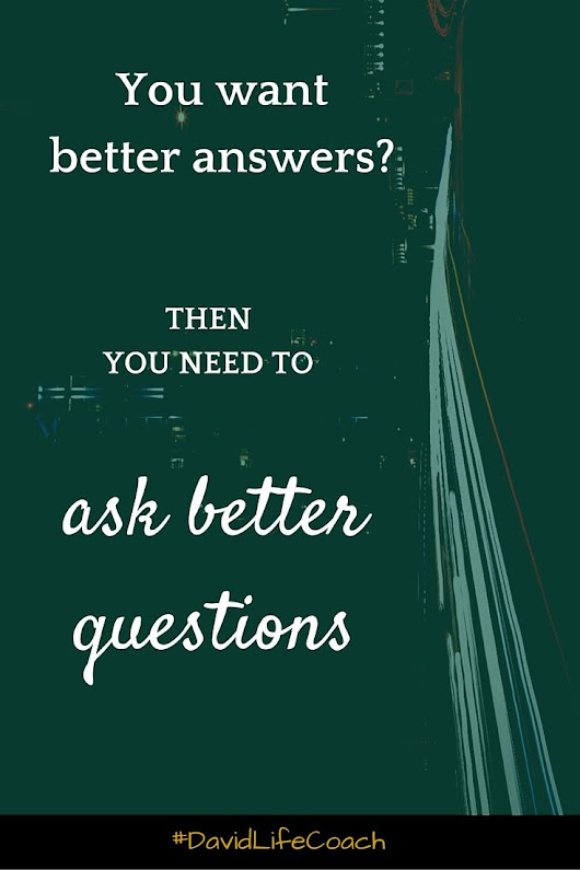 Questions are at the heart of everything. Ask them. Practise often #DavidLifeCoach | Motivation for every day Use | Pinterest
