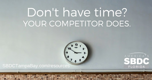 If You Don't Have Time, Your Competitor Does