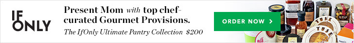 IfOnly Present Mom with top chef-curated Gourmet Provisions. The IfOnly Ultimate Pantry Collection $200 Order Now >
