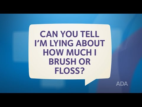Ask the Dentist by the ADA: 'Does Your Dentist Know If You Lie About Brushing and Flossing?'