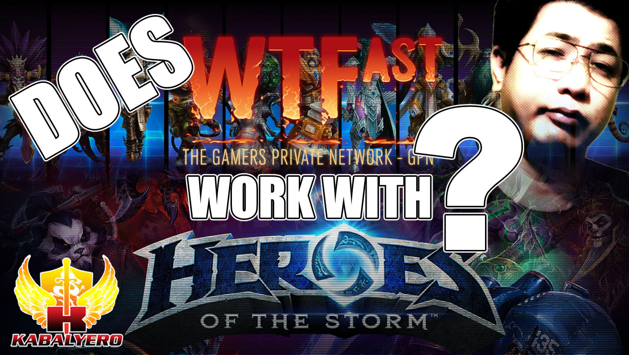 Does WTFast Work With Heroes Of The Storm?