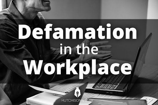 Defamation of Character in the Workplace | Warriors For Justice