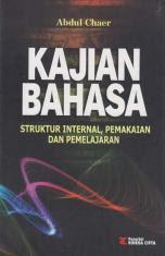 Kajian Bahasa: Struktur Internal, Pemakaian dan Pemelajaran