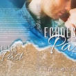 "#BookCover ""Echoes of the Past"" by Iris Blobel #Romance #MFRWAuthor #oneclick #smalltown"