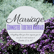 Register for the Connected Together Marriage Conference