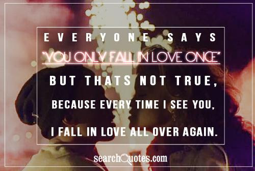 I Fall In Love All Over Again Being In Love Quote Quotespicturescom