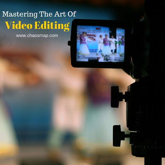 Mastering the Art of Video Editing