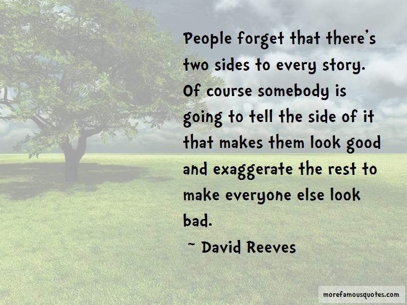 Two Side Of The Story Quotes Top 21 Quotes About Two Side Of The