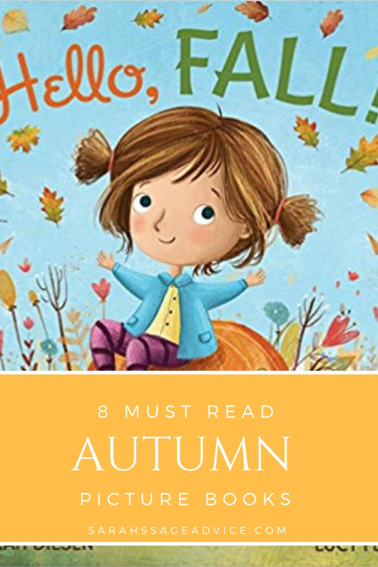 8 Must Read Autumn Picture Books - Sarah's Sage Advice