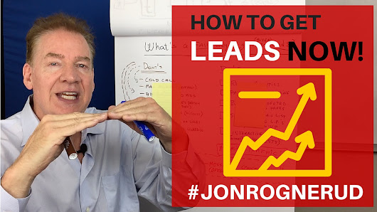 Easy and Fast Ways To Get More Buyer Leads - Jon Rognerud