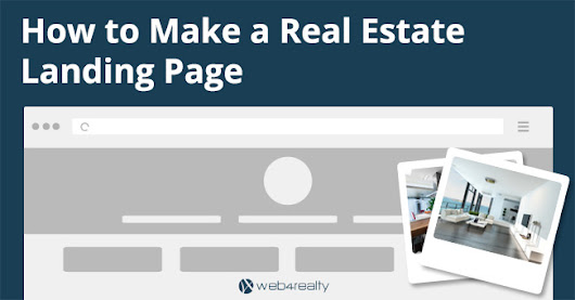 How to Make a Real Estate Landing Page | Web4Realty