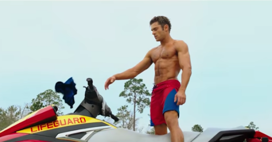 The 'Baywatch' Trailer is Here and Zac Efron is Shirtless...And...