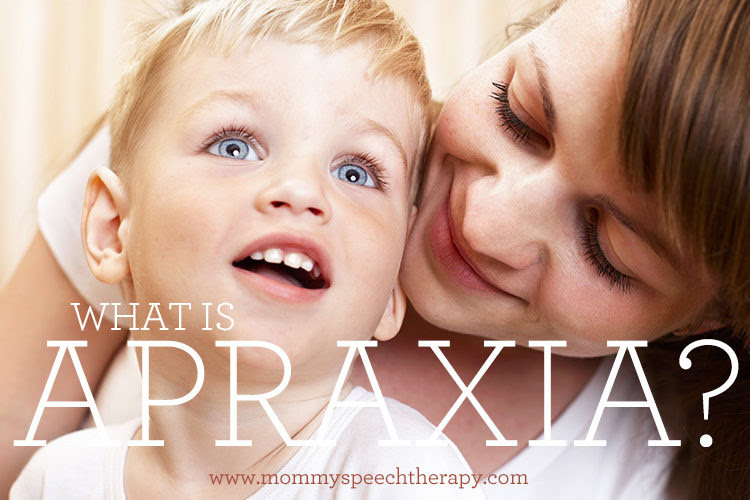 What Is Apraxia Mommy Speech Therapy