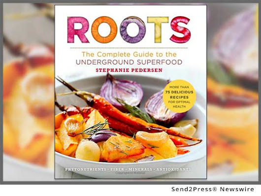 Superfoods Author Stephanie Pedersen Launches 'Spring Back to Roots' March 20-27 | Send2Press Newswire