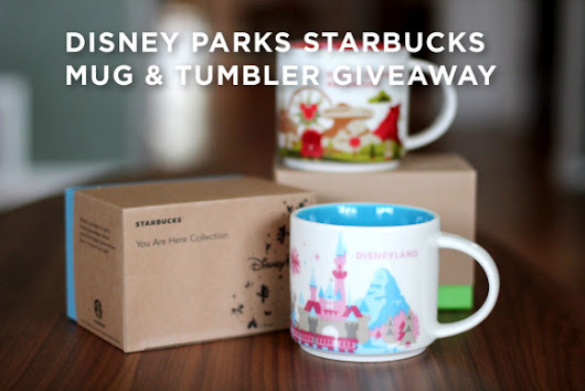 "Disney Parks Starbucks ""You Are Here"" mugs and tumbler giveaway"