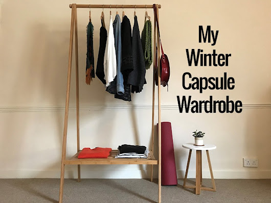 How To Curate The Perfect Capsule Wardrobe This Winter -