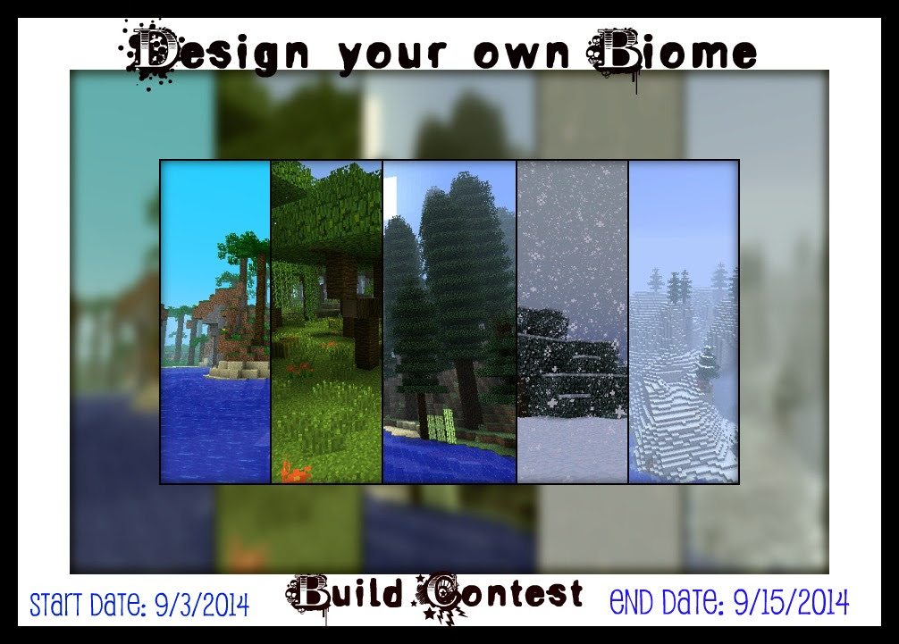 Design your own Biome Build Contest Starts today!  RENMX