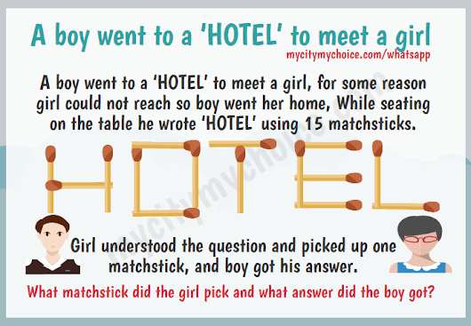 A boy went to a 'HOTEL' to meet a girl | Whatsapp Puzzle Answer