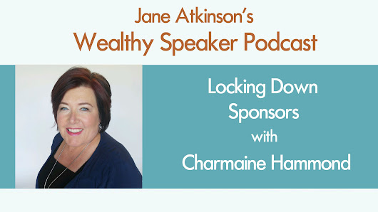 [Podcast] Locking Down Sponsors with Charmaine Hammond - Jane Atkinson