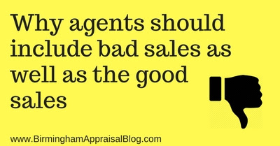 Why agents should include bad sales as well as the good sales • Birmingham Appraisal Blog