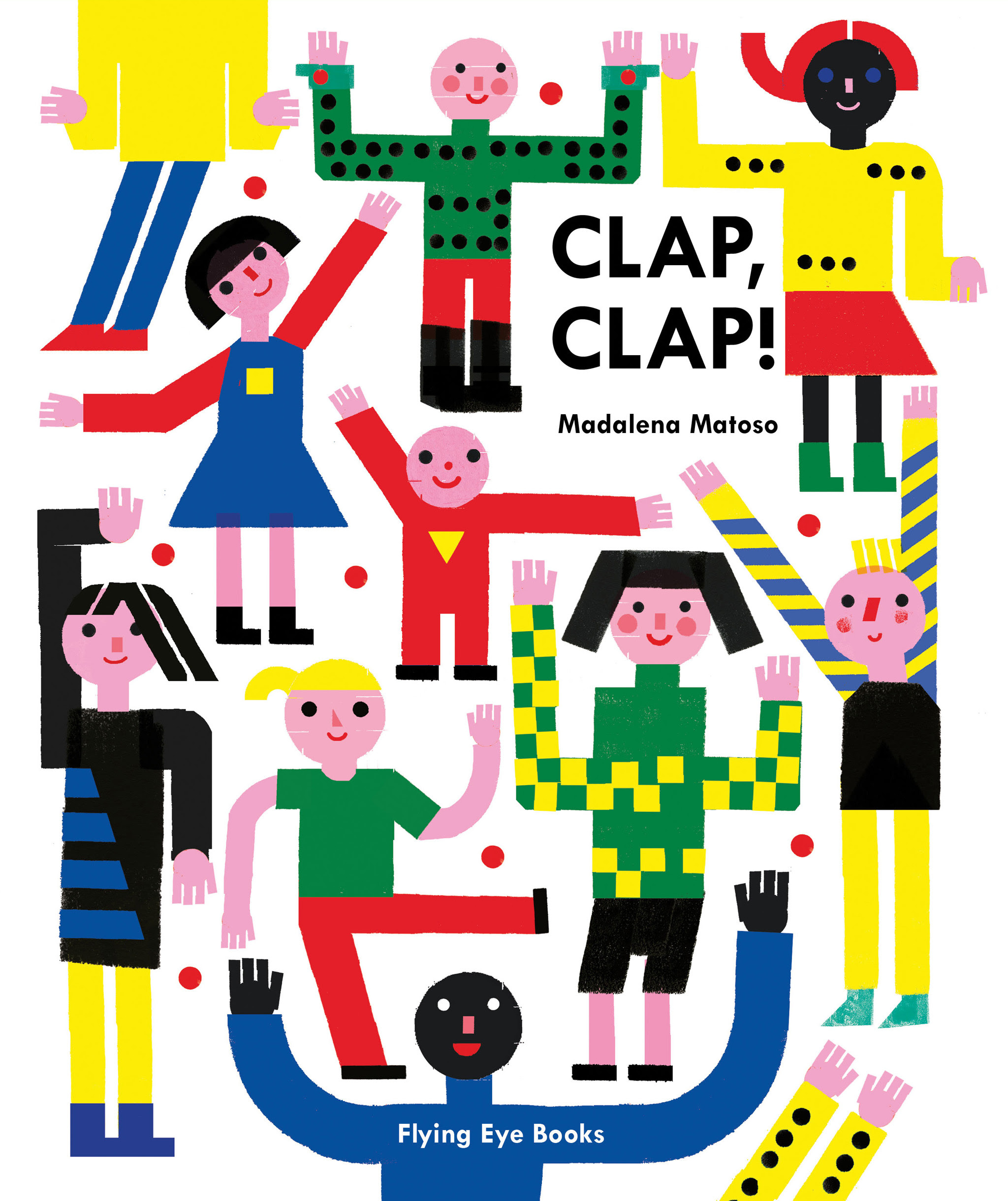 Clap, Clap! by Madalena Matoso for Flying Eye Books