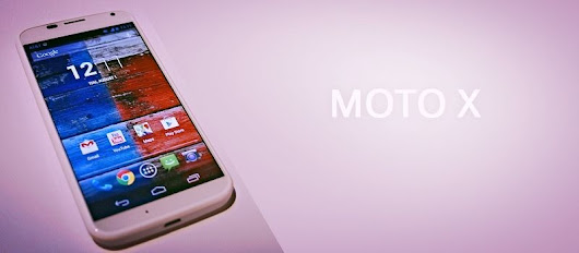 MOTO X Review and New features