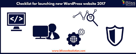 Checklist for launching new WordPress website 2017