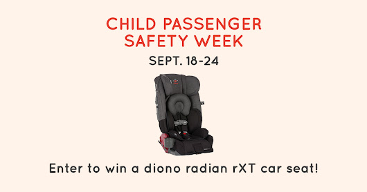 Diono Child Passenger Safety Week Giveaway