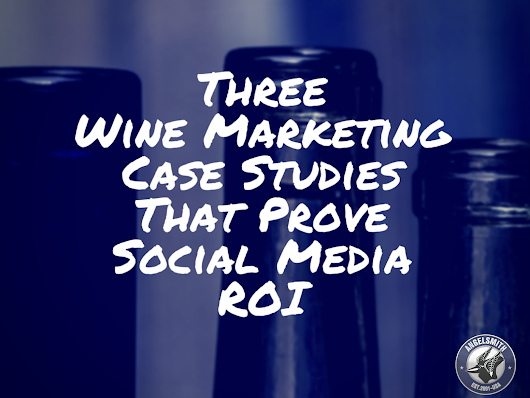 Wine Marketing Case Studies That Prove ROI