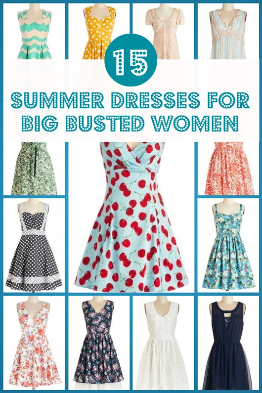 15 Gorgeous Summer Dresses For Big Busted Women