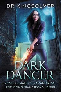 Dark Dancer by B.R. Kingsolver