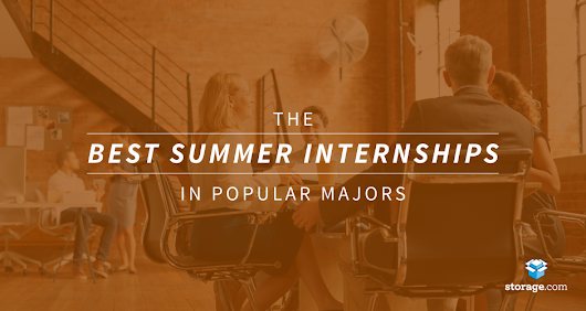 Best 2016 Summer Internships for Popular Majors | Storage.com