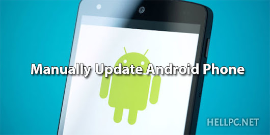 How To Manually Update Android SmartPhone's Software - HELLPC.NET