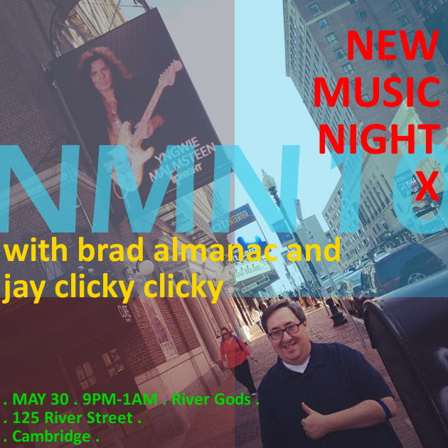 New Music Night 10 with DJs Brad Almanac + Jay Clicky Clicky