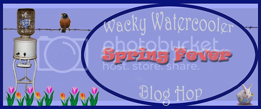 Wacky Watercooler Spring Fever Blog Hop